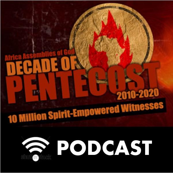 Audio Messages   Decade of Pentecost